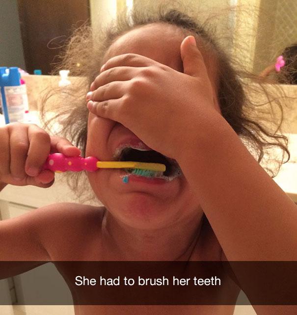 She had to brush her teeth