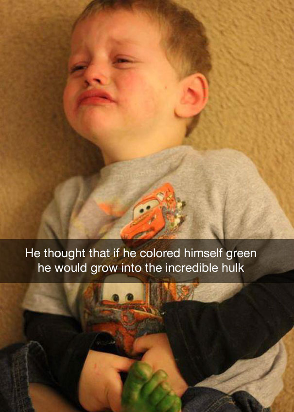 He thought that if he colored himself green he would grow into the incredible hulk