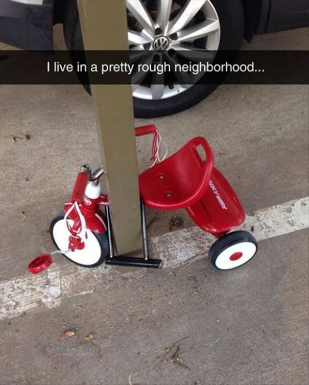 I Live In A Pretty Rough Neighborhood