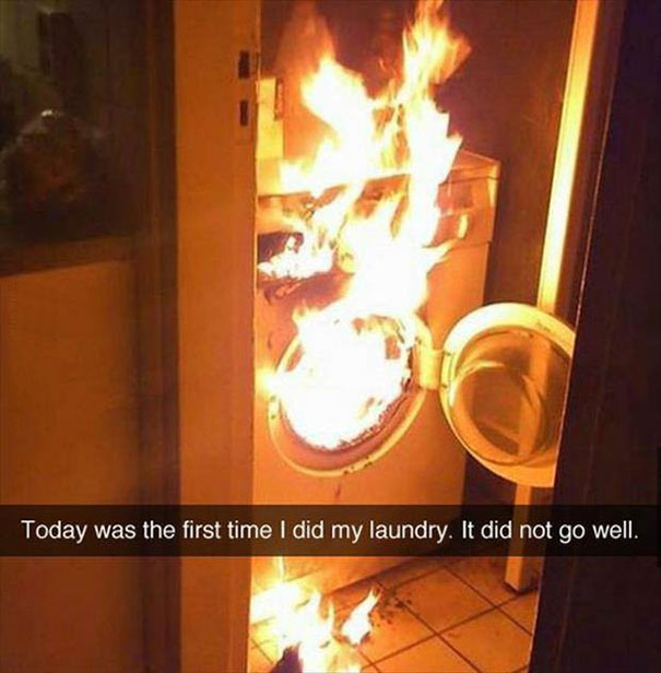 Today Was The First Time I Did My Laundry. It Did Not Go Well