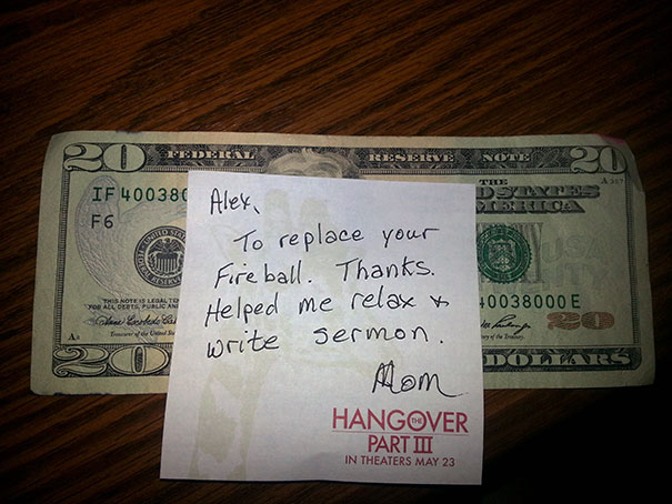 My Mom Stole My Alcohol Last Week. Got This Note This Morning