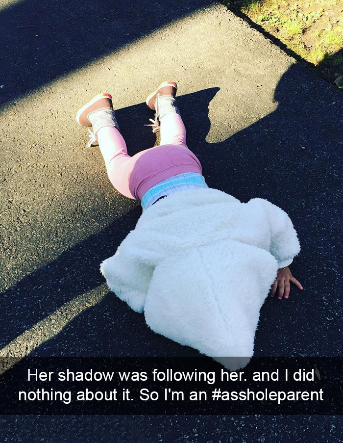 Her Shadow Was Following Her. And I Did Nothing About It. So I'm An #assholeparent
