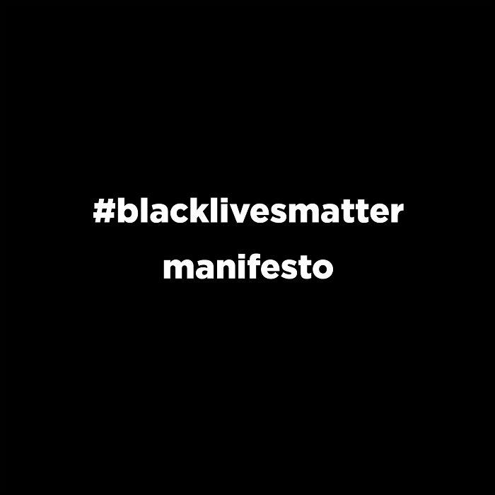 #blacklivesmatter Manifesto