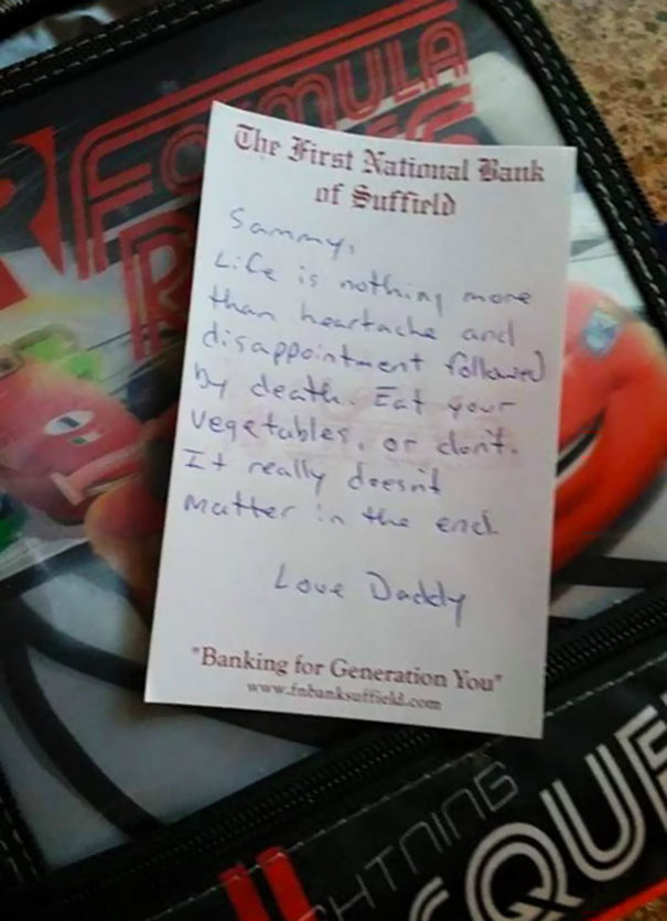 My Friend Left This Note In His Kids Lunchbox Today. I'm Not A Parent, But This Seems Legit