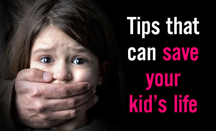 6 Tips That Can Save Your Kid's Life