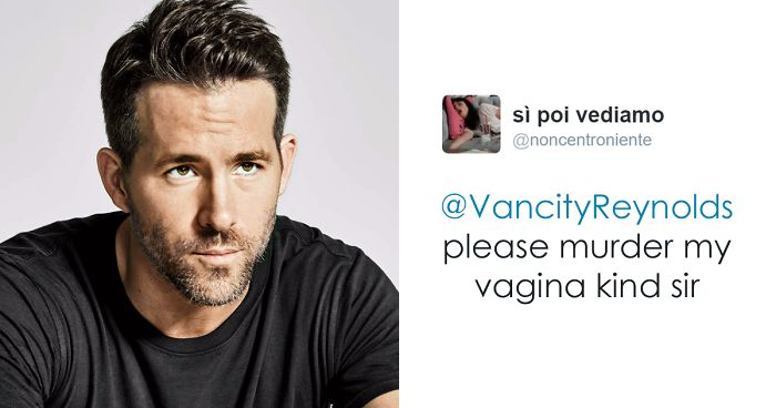 Ryan Reynolds Polite Responses To Horny Fans Tweets Are Pure - Ryan reynolds politely responds to fans dirty tweets and its just hilarious