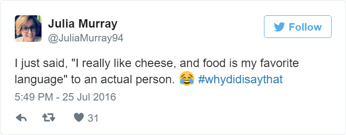 #whydidisaythat
