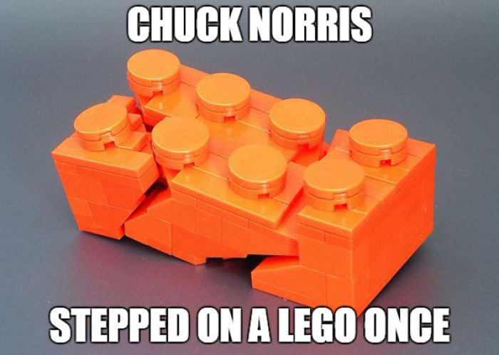 Chuck Norris Stepped On A Lego Once