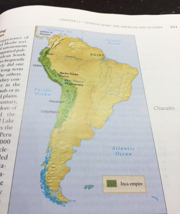 I Didn't Know Egypt Was In South America, I Learn So Much From My Textbooks