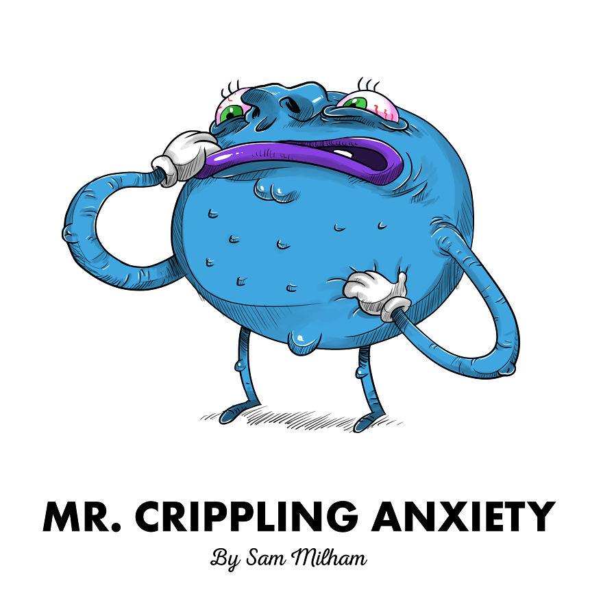 Mr. Crippling Anxiety