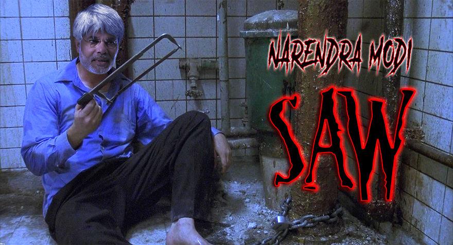 Saw - Narendra Modi