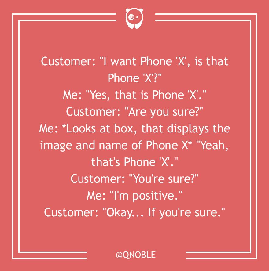 Dumb Customer Questions