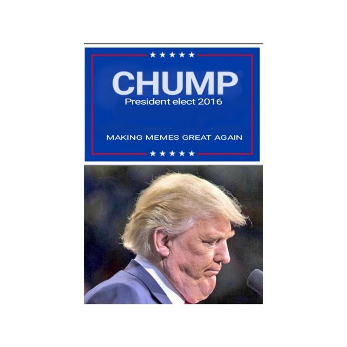 Donald Chump!!