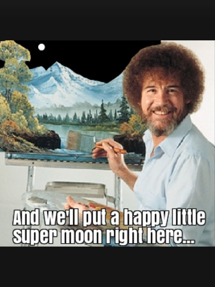 Bob Ross' Take On The Super Moon