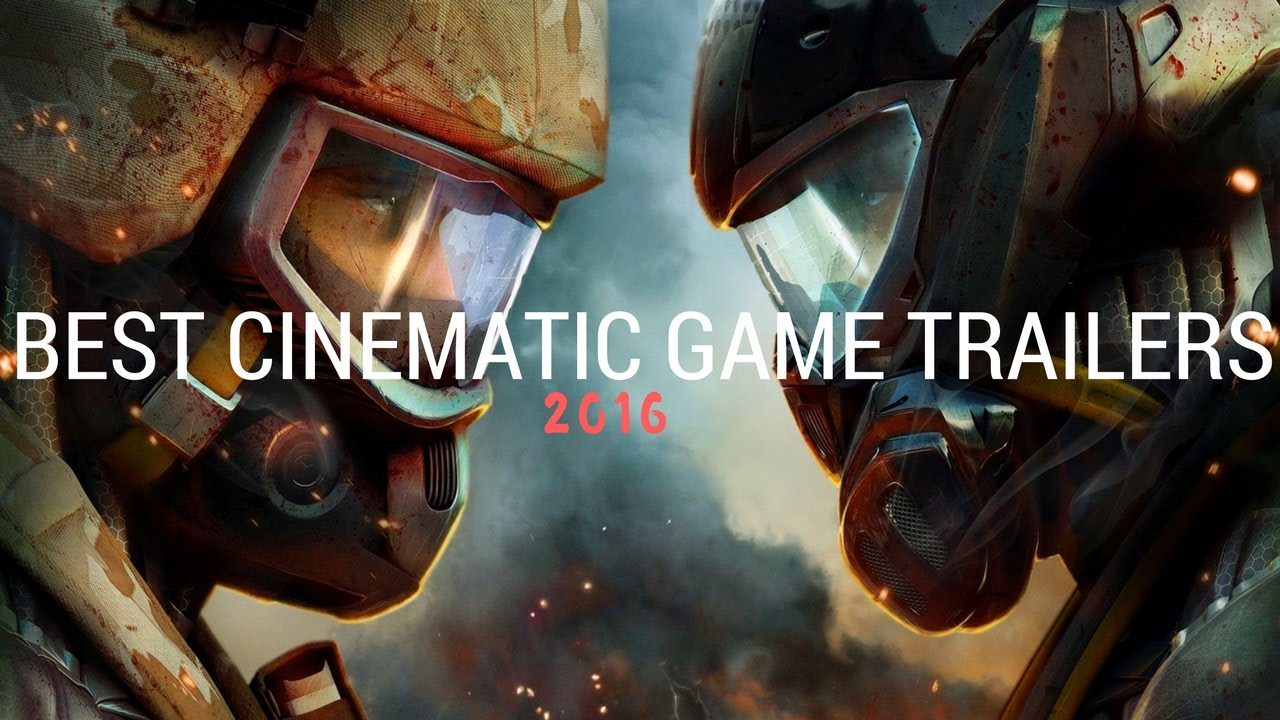 I Spent 3 Hours Making This Video Of 10 Best Cinematic Game Trailers Of 2016.