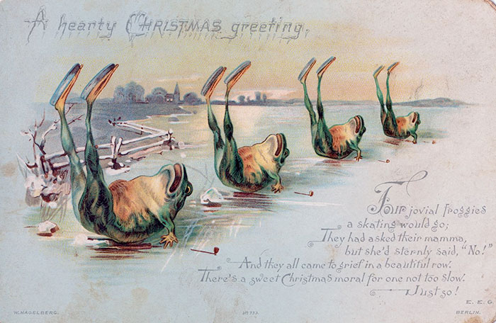 A Hearty Christmas Greeting: Four Jovial Froggies A Skating Would Go; They Asked Their Mamma, But She'd Sternly Said, 'no!' And They All Came To Grief In A Beautiful Row. There's A Sweet Christmas Moral For One Not Too Slow. Just So!