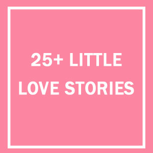 10+ Little Love Stories That Will Make You Think