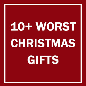 10+ Of The Worst Christmas Gifts People Have Ever Received