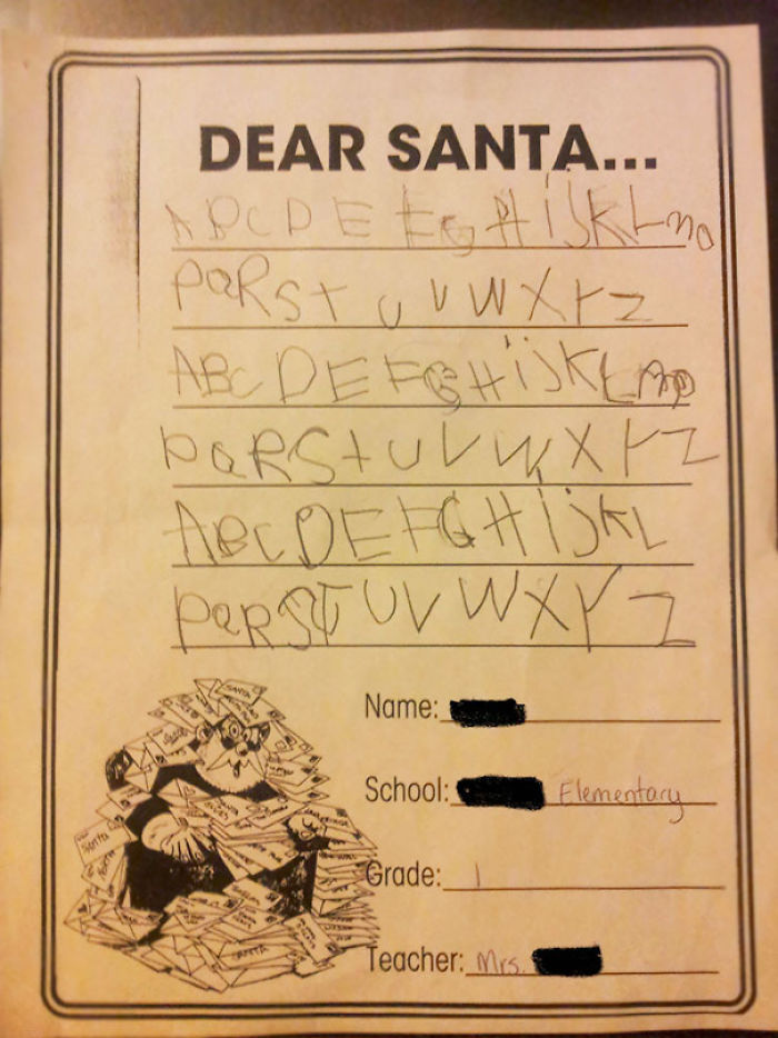 I Told My First Grade Class They Were Writing Their Letters To Santa... I Should Have Been More Specific
