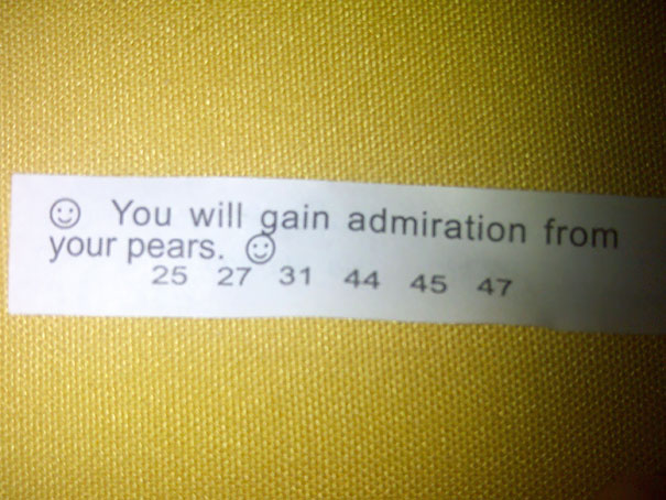 Got This In My Fortune Cookie. It's About Time Those Fruits Started Showing Some Appreciation