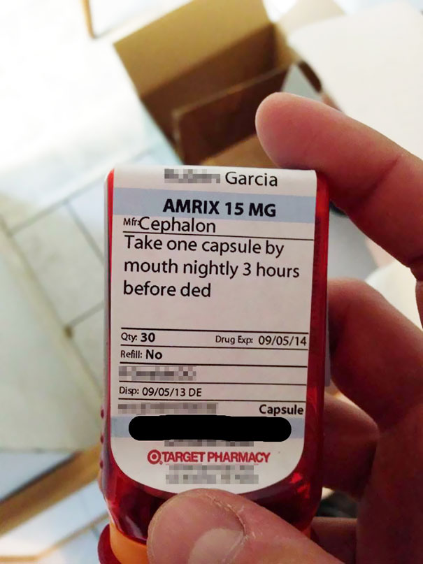 An Actual Prescription That My Brother Forgot About, Guess He Dodged A Bullet