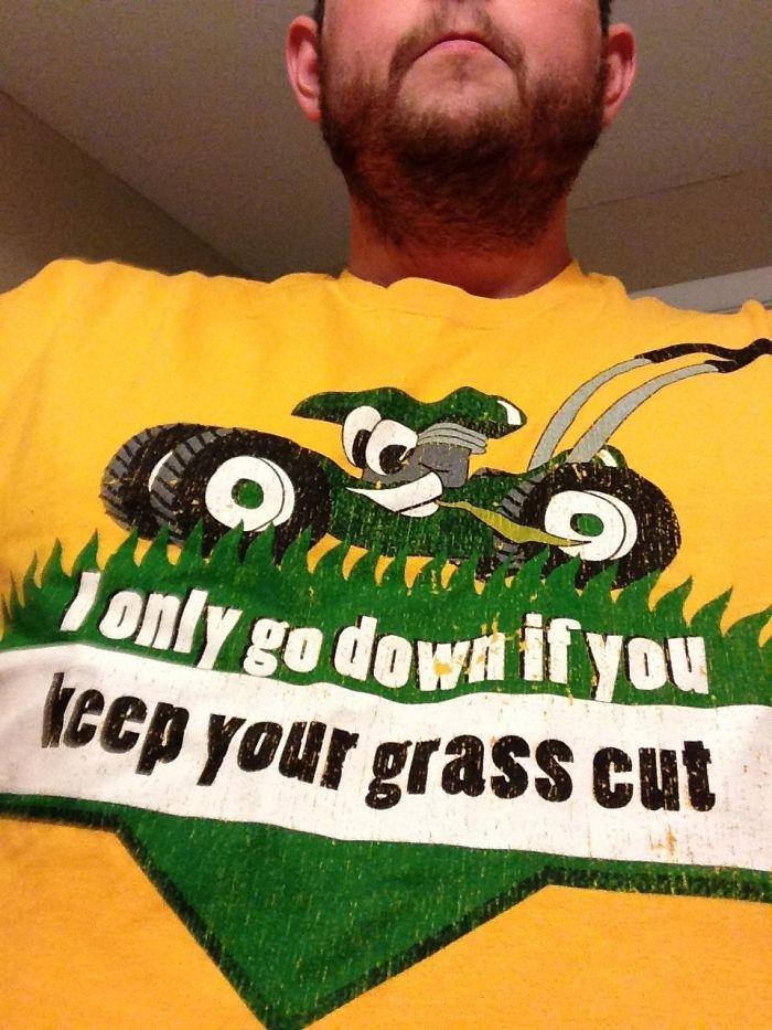 My Grandma Got Me This Shirt, I Don't Think She Gets It
