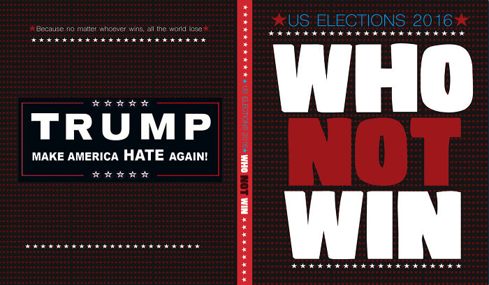 Us Elections 2016 Who Not Win