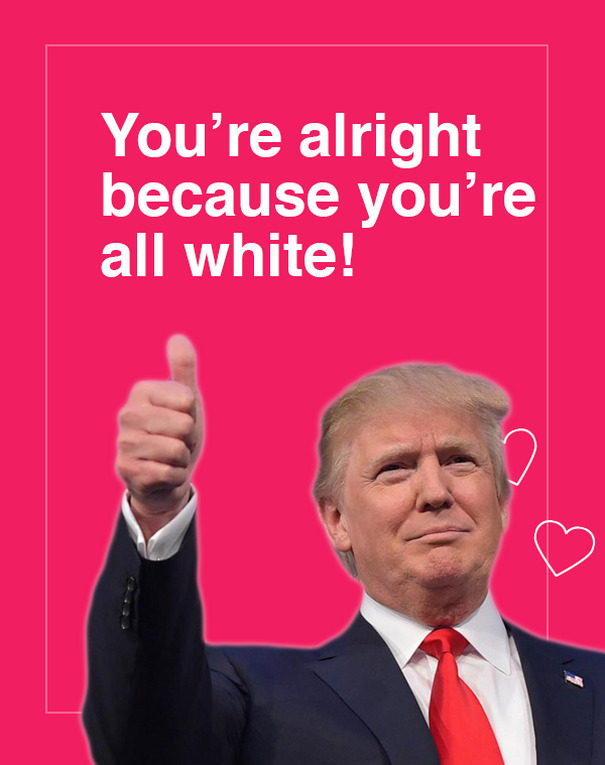 Funny Meme Valentines Day Cards : Donald trump valentine s day cards are going viral