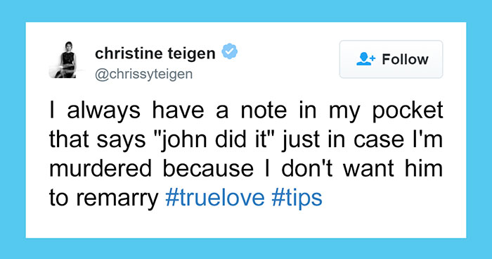10+ Times Chrissy Teigen Was Too Funny For Twitter To Handle