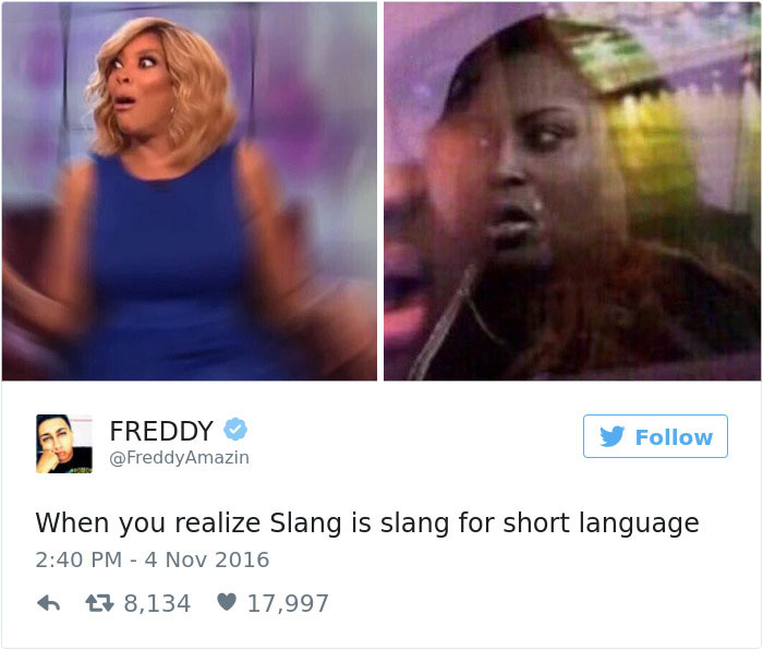 Slang Itself Is Slang