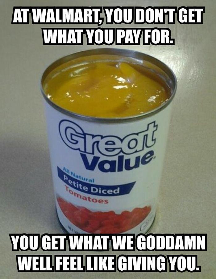 Fucking Walmart!