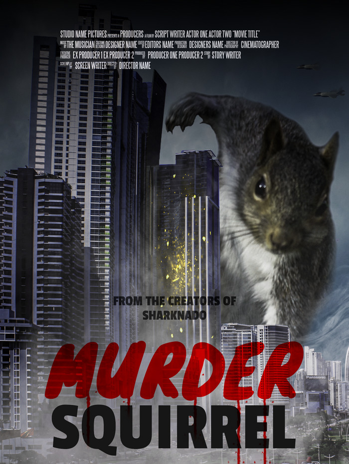 """A Hero, Or A Villain? """"Murder Squirrel - From The Creators Of Sharknado"""""""