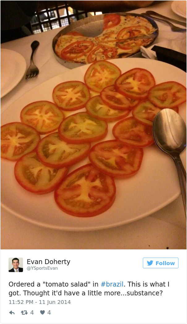 """Ordered A """"Tomato Salad"""" In Brazil"""