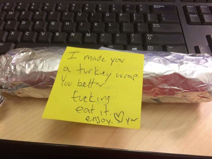 Notes From My Bf Used To Be Much Sweeter. At Least He Made Me Lunch!