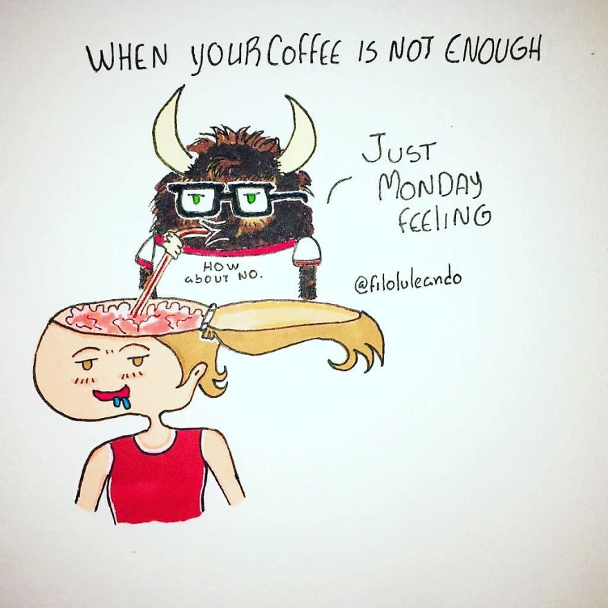 When Your Coffee Is Not Enough