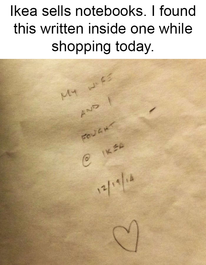 Ikea Sells Notebooks. I Found This Written Inside One While Shopping Today