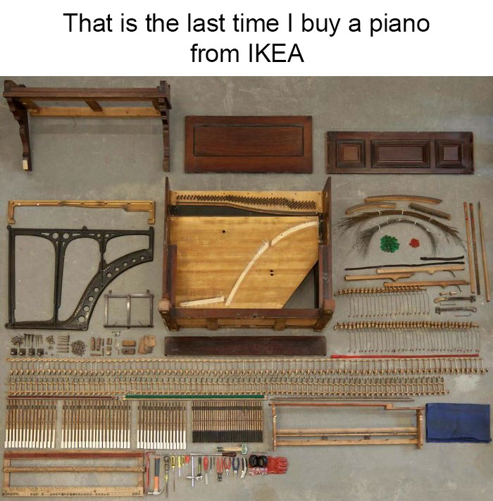That Is The Last Time I Buy A Piano From Ikea