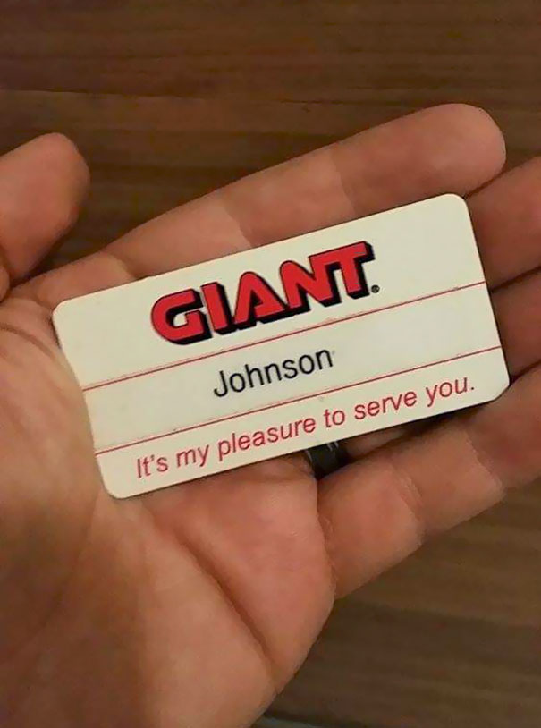 I Had This Name Tag For 3 Years Before A Manager Filling In From Another Store Realized Exactly What It Said