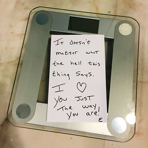 I've Been A Little Down About My Weight Lately. Woke Up And Saw This Note From My Husband On My Scale