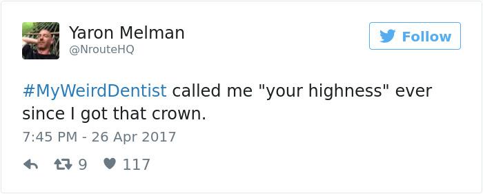 My Weird Dentist Tweets