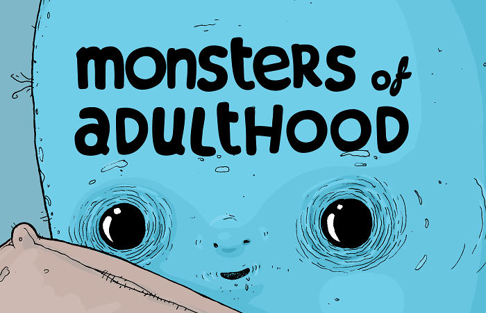 """I Illustrated The """"Monsters Of Adulthood"""""""