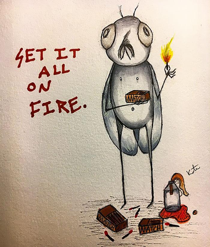 Emosi saya terlalu intens dan mendengar suara yang meminta saya untuk membakar sesuatu.