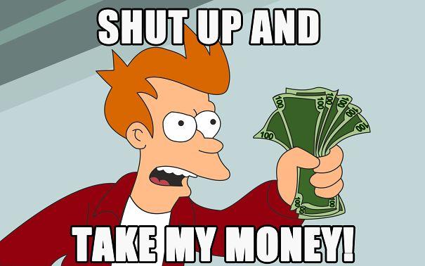 futurama-shut-up-and-take-my-money-card-34-5900c178c3baa.jpg