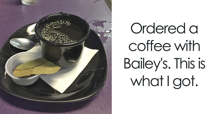 61 Food Orders That Were Terribly Misunderstood