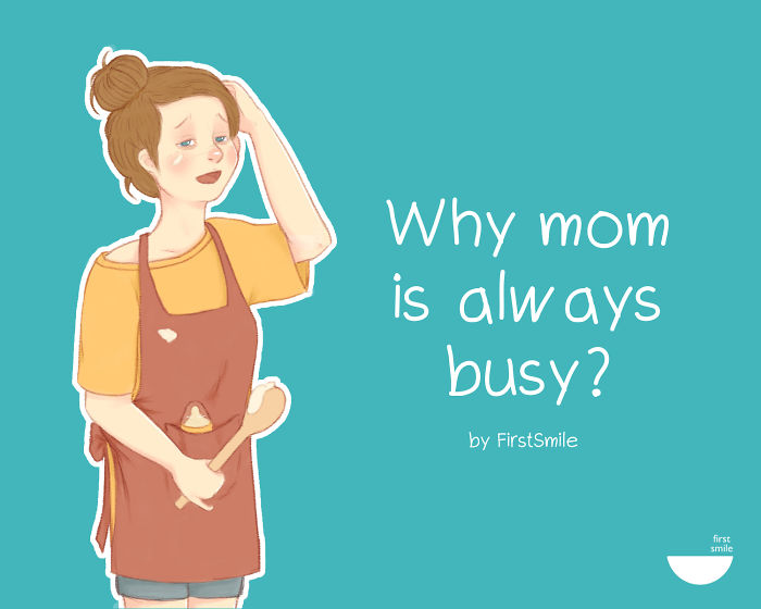 Why Is Mom Always Busy?