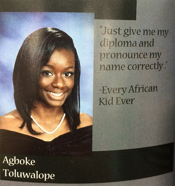'just Give Me My Diploma And Pronounce My Name Correctly' - Every African Kid Ever