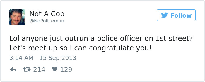 Funny Tweets By Not A Cop
