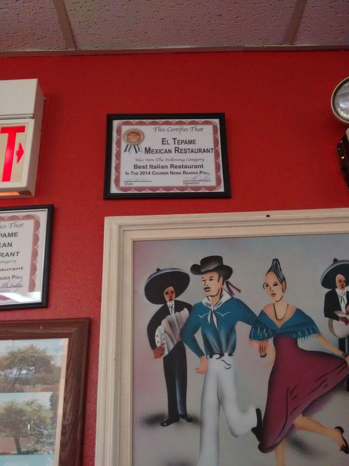 El restaurante mexicano de mi barrio tiene un premio a mejor restaurante italiano