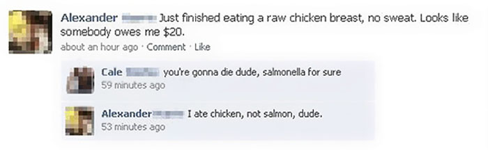 I Ate Chicken, Not Salmon, Dude