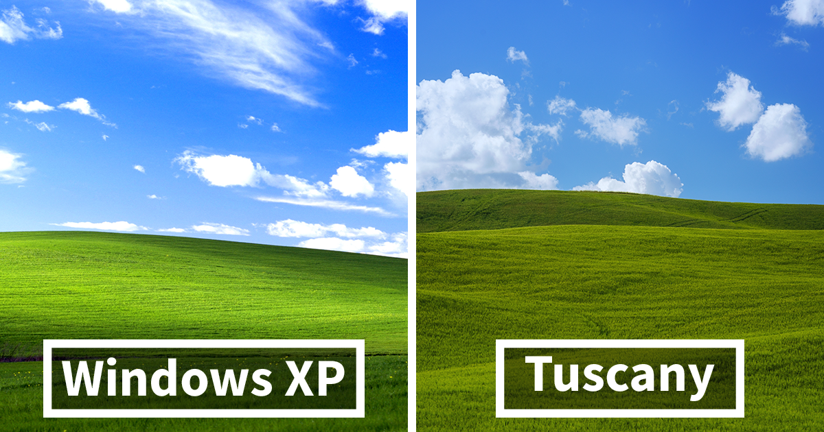 i photographed tuscany and it looks like the classic windows xp